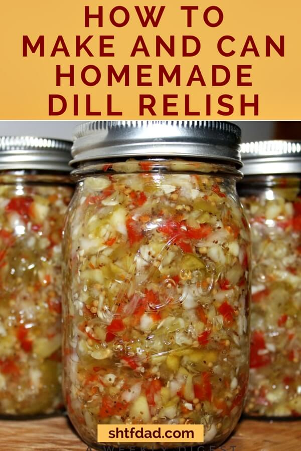 How to Make and Can Homemade Dill Relish - Making and canning your own homemade dill relish is easy and simple! This is one of my favorite ways to preserve the cucumbers from my garden.