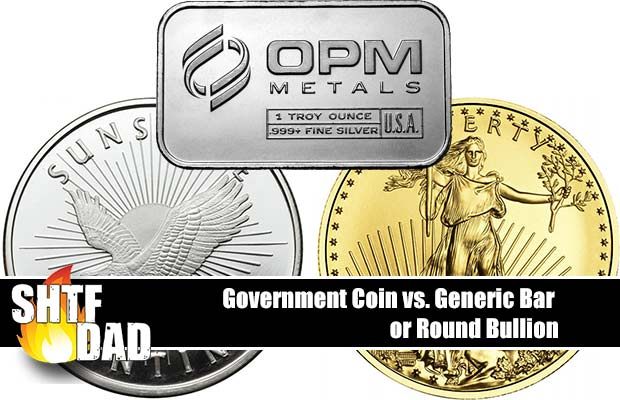 Government Coin vs. Generic Bar or Round Bullion