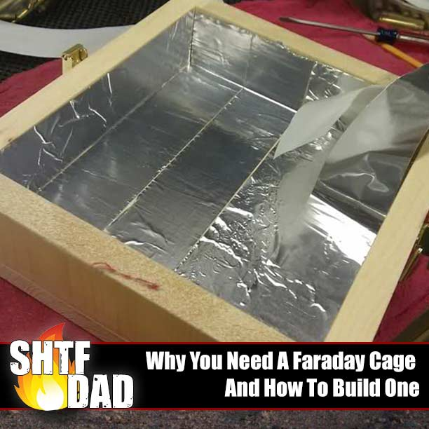 Why You Need A Faraday Cage And How To Build One