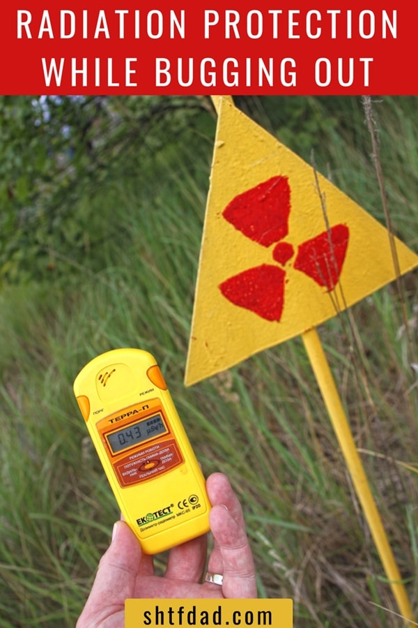 Radiation Protection While Bugging Out -