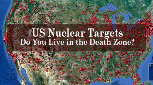 US Nuclear Target Map. Do You Live in The Danger Zone?