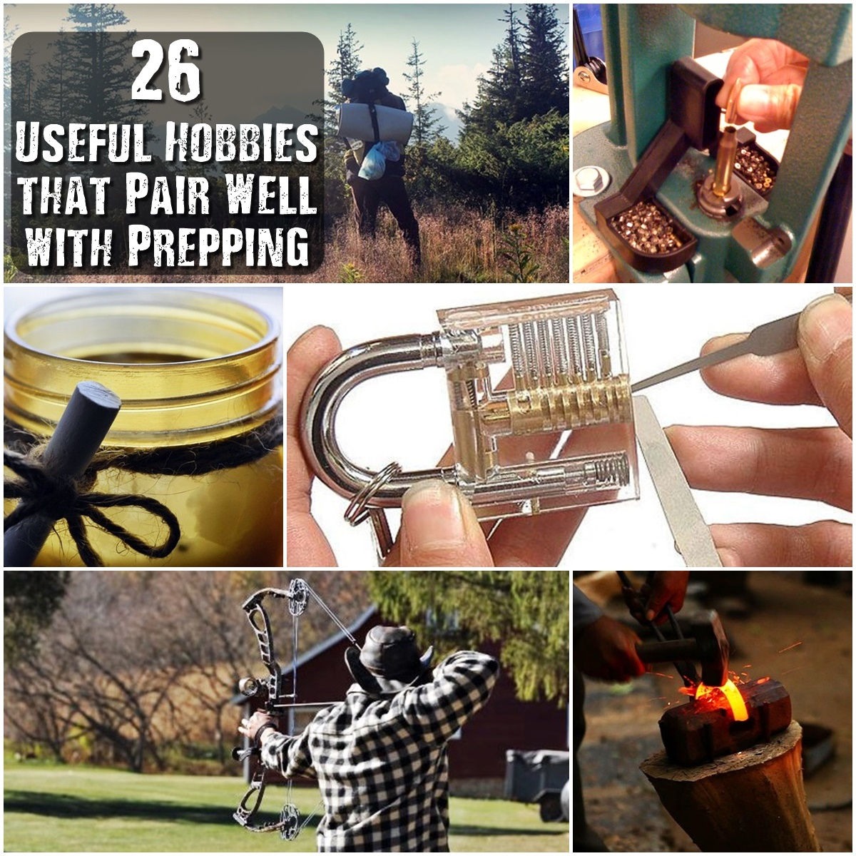 26 Useful Hobbies that Pair Well with Prepping