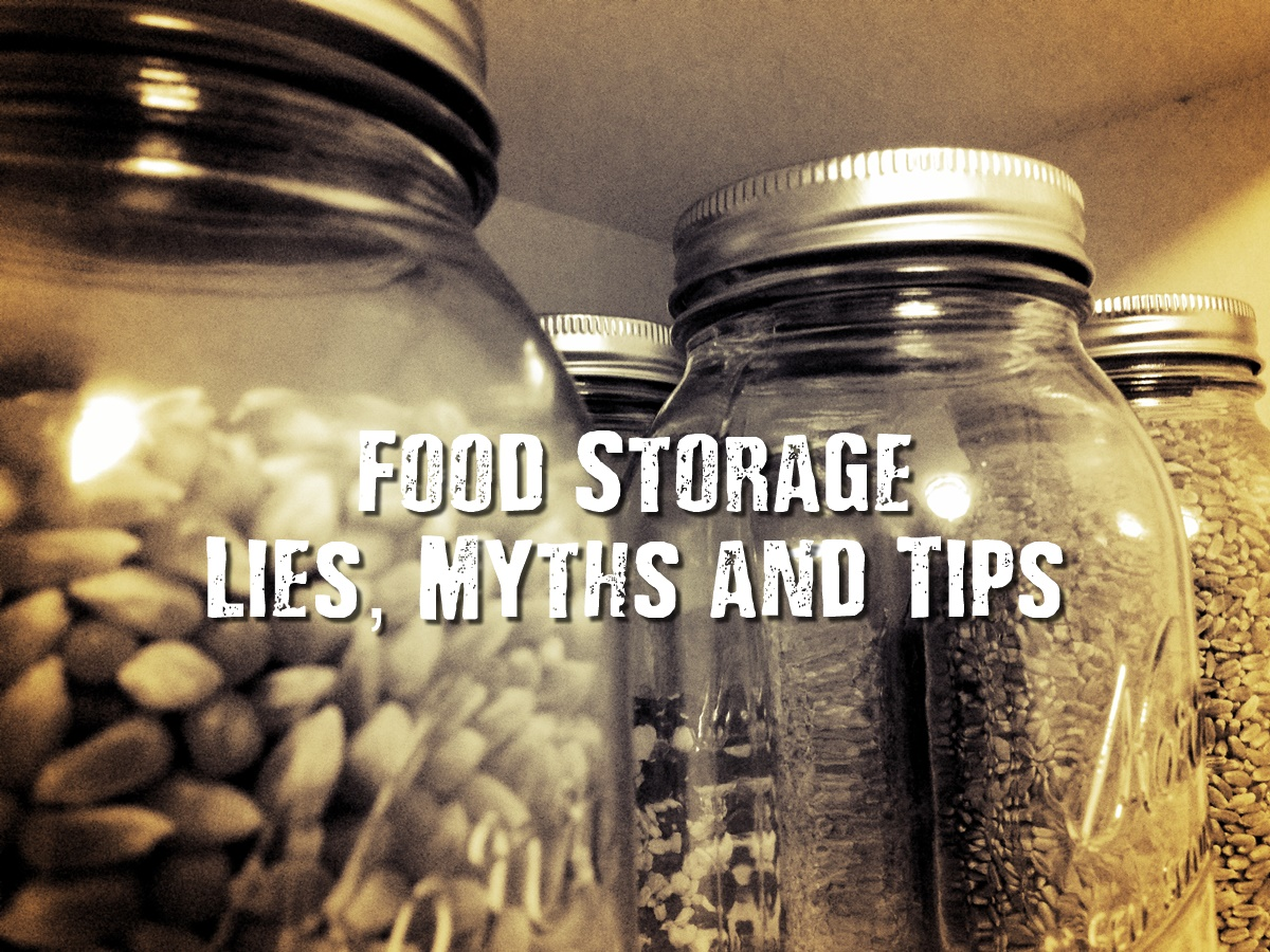 Food Storage Lies, Myths and Tips