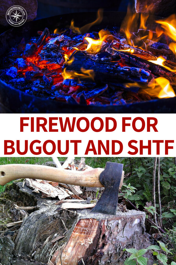 What You Need to Know About Firewood for SHTF Situations When You Need to Bugout - When you are planning for a SHTF situation, the goal is to have everything accounted for. You've likely double- and triple-checked your bug-out bag. You've got a plan for where to go and how to build a shelter.