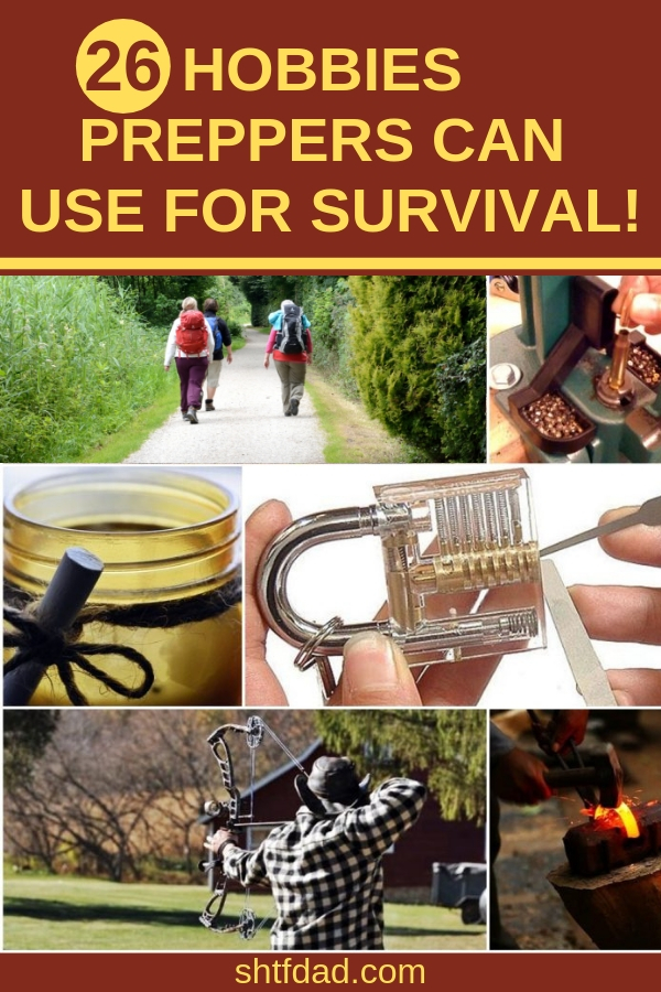 Can you imagine having fun and prepping at the same time? Here are 26 hobbies preppers can use for survival: from hiking, fishing and camping to canning and gardening, amateur radio and more. Take a look and see what you and your family can do for fun and prepping. #shtfdad #prepping #SHTF #survival #survivalandprepareness #emergencypreparednes