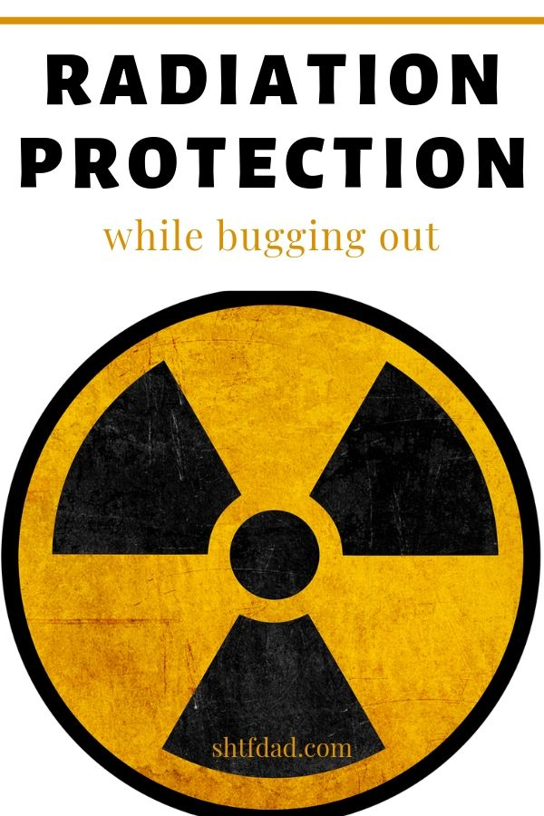 Radiation protection while bugging out: learn how to prepare for a radiological catastrophe, so you can keep your family safe. #shtf #preparedness #survival #shtfdad #nuclearcatastrophe #radiationprotection