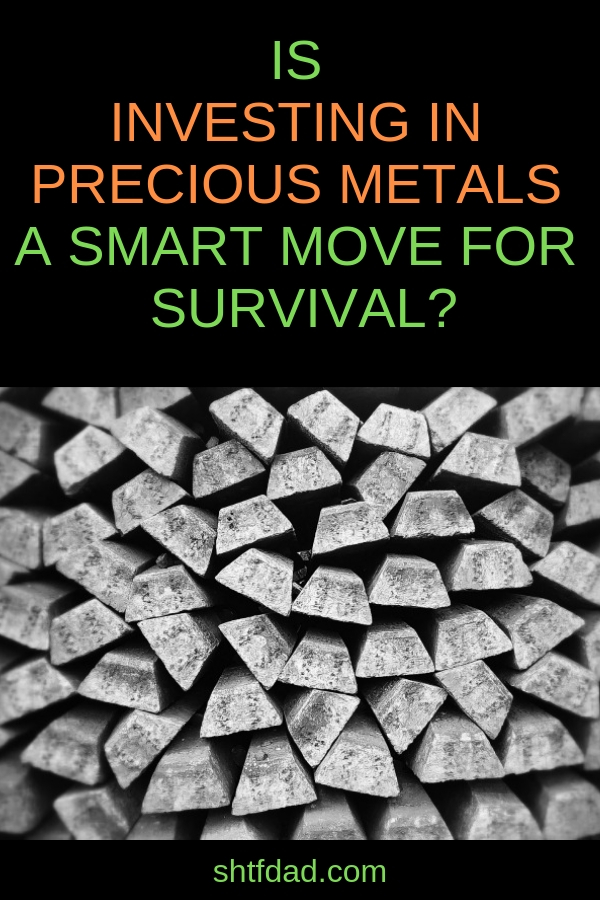 Do you think investing in precious metals will benefit you in a SHTF situation? Or are you on the other side, thinking that if you can't eat it, drink it, or use it to defend yourself, you don't need it? find out the truth here! #shtfdad #shtf #survival #preparedness #preciousmetals