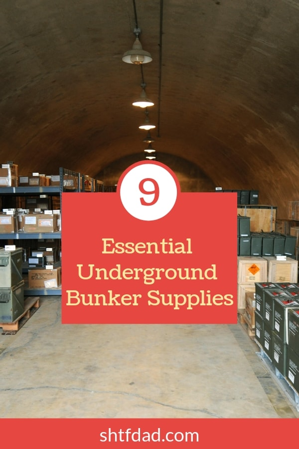 You've built your bunker, now what? You have to stock it! From air filtration to z-fold gauze, here is your list of 9 essential underground bunker supplies. #bunker #bunkersupplies #undergroundbunker #shtf #shtfdad