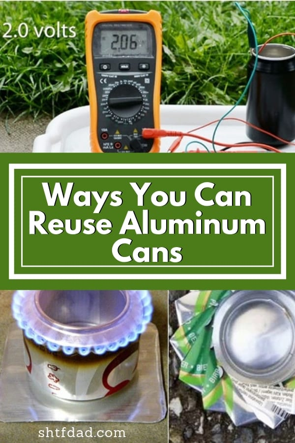 Looking for ways you can reuse aluminum cans? Here are 3 awesome ideas for when you're in a pinch. Make a dish, and stove and a battery: all necessary in survival situations. #recycle #reuse #reduce #campingtips #aluminumcans #shtf #shtfdad