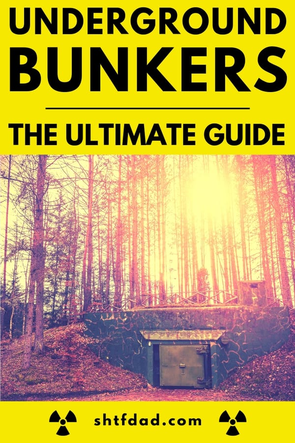 The definitive guide to underground bunkers. All your 'why', 'what', 'where', 'how' and 'what to stock it with' questions answered. #undergroundbunker #shtf #survival #preparedenss #shtfdad #prepper #bunker #fortification