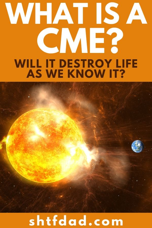 Have you heard of coronal mass ejection (or CME)? Find out what the heck a CME is, it's catastrophic effects and how to protect yourself from it. #cme #coronalmassejection #solarflare #sunspot #EMP #shtf #shtfdad